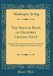 The Sketch-Book of Geoffrey Crayon, Gent by Washington Irving image