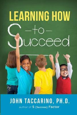 Learning How to Succeed by John Taccarino image