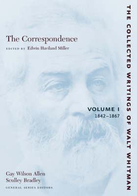 The Correspondence: Volume I by Walter Whitman image