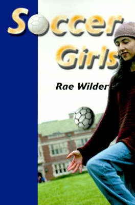 Soccer Girls by Rae Wilder image