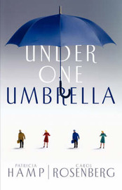 Under One Umbrella by Patricia Hamp image