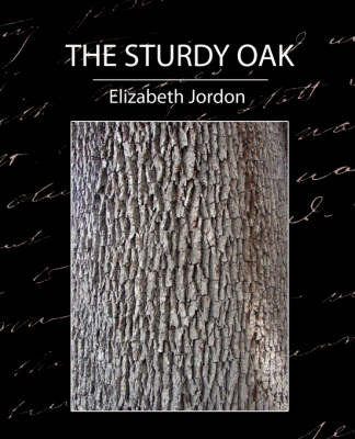 The Sturdy Oak by Jordon Elizabeth Jordon image