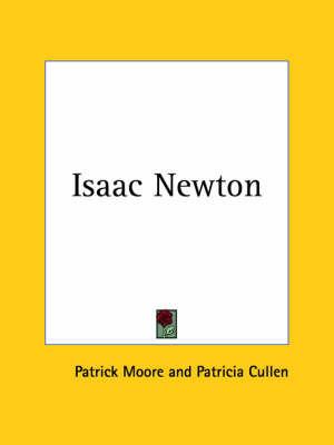 Isaac Newton (1957) by Patrick Moore
