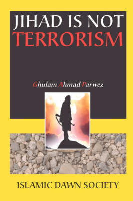 Jihad is Not Terrorism by K Sayyed