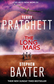 The Long Mars (Long Earth #3) (UK Ed.) by Terry Pratchett