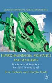 Environmentalism, Resistance and Solidarity by Brian Doherty
