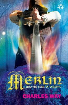 Merlin and the Cave of Dreams by Charles Way image