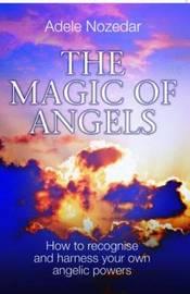 Magic of Angels by Adele Nozedar image