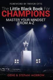 The Little Black Book for Champions by Gene Morrow Jr image