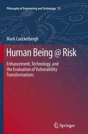 Human Being @ Risk by Mark Coeckelbergh