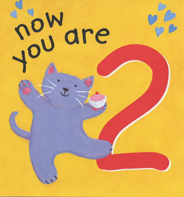 Now You are 2 by Lois Rock
