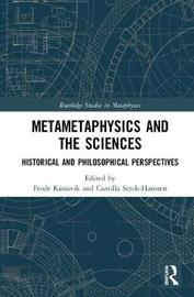 Metametaphysics and the Sciences