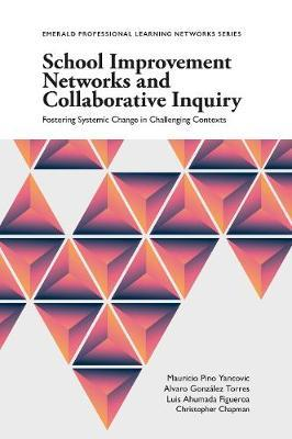 School Improvement Networks and Collaborative Inquiry by Christopher Chapman image