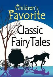 Children's Favorite Classic Fairy Tales