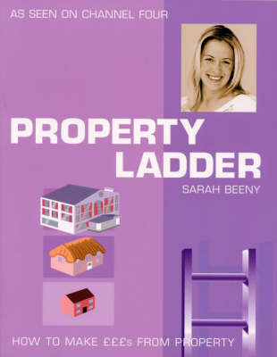Property Ladder: How to Make Pounds from Property by Sarah Beeny image