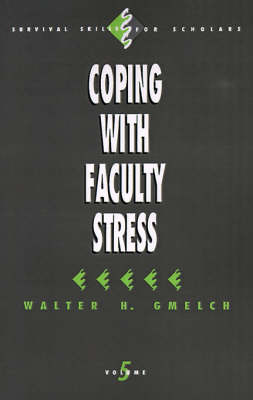 Coping with Faculty Stress by Walter H. Gmelch image
