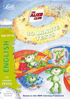 Alien Club 10 Minute Tests English 10-11: age 10-11 by Lynn Huggins Cooper image