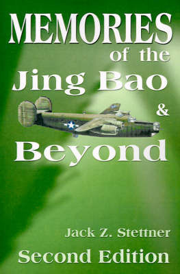 Memories of the Jing Bao and Beyond by Jack Z. Stettner