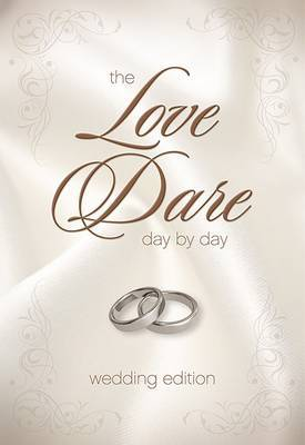 The Love Dare Day by Day, Wedding Edition by Stephen Kendrick