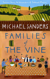 Families of the Vine by Michael Sanders image