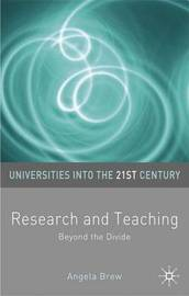 Research and Teaching by Angela Brew