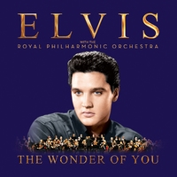 The Wonder Of You: Elvis Presley With The Royal Philharmonic Orchestra by Elvis Presley