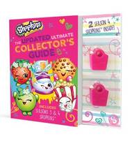 Shopkins: The Updated Ultimate Collector's Guide with Figurines