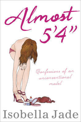 """Almost 5'4"""" by Isobella Jade"""
