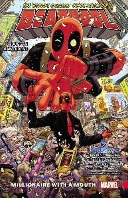 Deadpool: World's Greatest Vol. 1 - Millionaire With A Mouth by Gerry Duggan