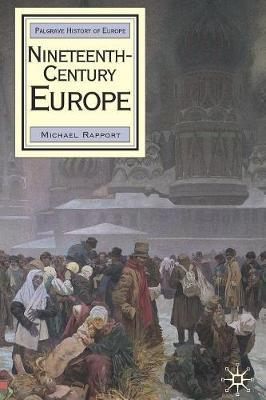 Nineteenth-Century Europe by Michael Rapport