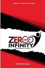 Zero to Infinity by Edwin F Depaula image