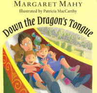 Down the Dragon's Tongue by Margaret Mahy image