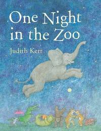 One Night in the Zoo by Judith Kerr image