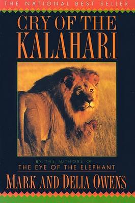 Cry of the Kalahari by Mark Owens