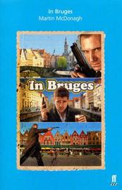 In Bruges by Martin McDonagh