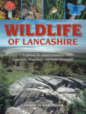 Wildlife of Lancashire by Geoff Morries