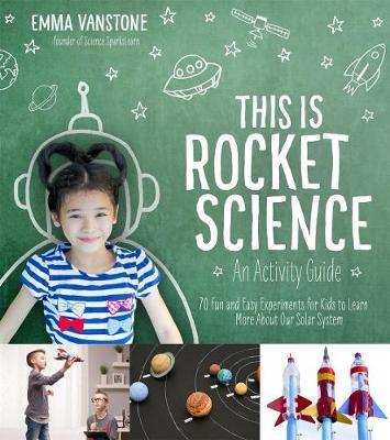 This is Rocket Science by Emma Vanstone