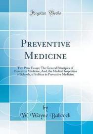Preventive Medicine by W Wayne Babcock image