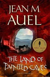 The Land of Painted Caves (Earth's Children #6) (UK Ed.) by Jean M Auel image