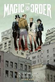 The Magic Order Volume 1 by Mark Millar