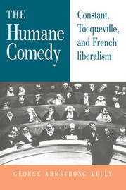 The Humane Comedy by George Armstrong Kelly