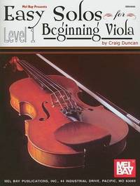 Easy Solos for Beginning Viola, Level 1 by Dr Craig Duncan