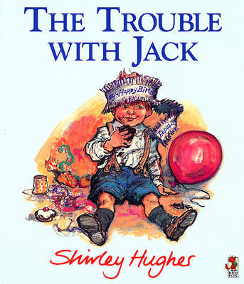 The Trouble with Jack by Shirley Hughes image