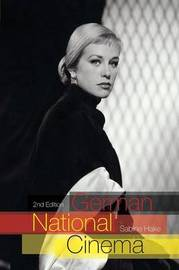 German National Cinema by Sabine Hake