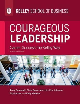 Courageous Leadership, Revised Edition by Terry Campbell