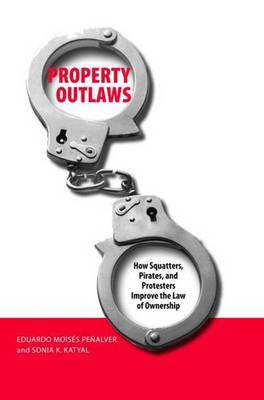 Property Outlaws by Eduardo Moises Penalver