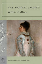 The Woman in White (Barnes & Noble Classics Series) by Wilkie Collins
