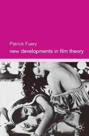 New Developments in Film Theory by Patrick Fuery image