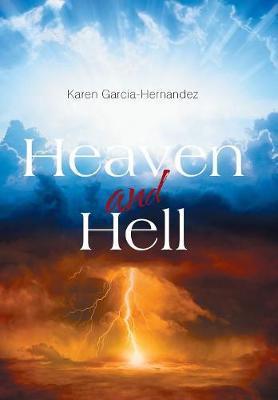 Heaven and Hell by Karen Garcia Hernandez