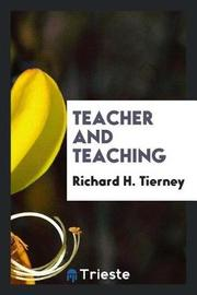 Teacher and Teaching by Richard H Tierney image